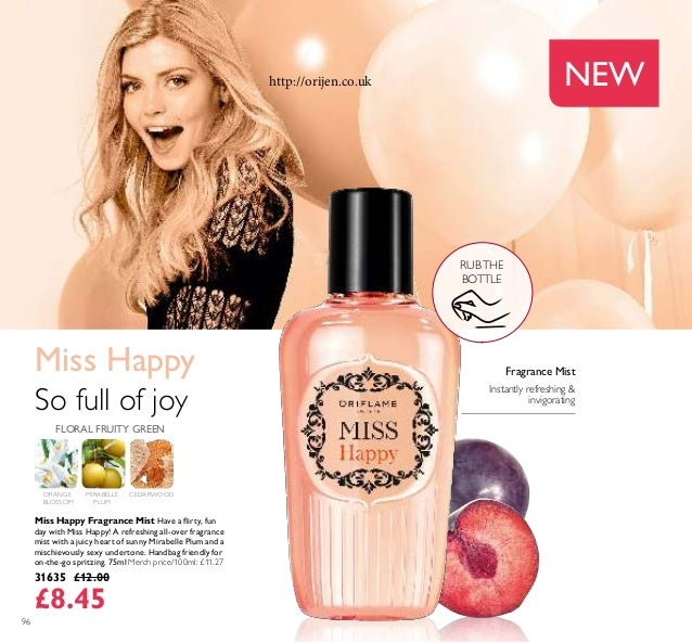 96 NEW RUBTHE BOTTLE Miss Happy Fragrance Mist Have a lirty, fun day with Miss Happy! A refreshing all-over fragrance mist...