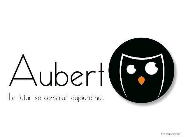 by @aubertm
