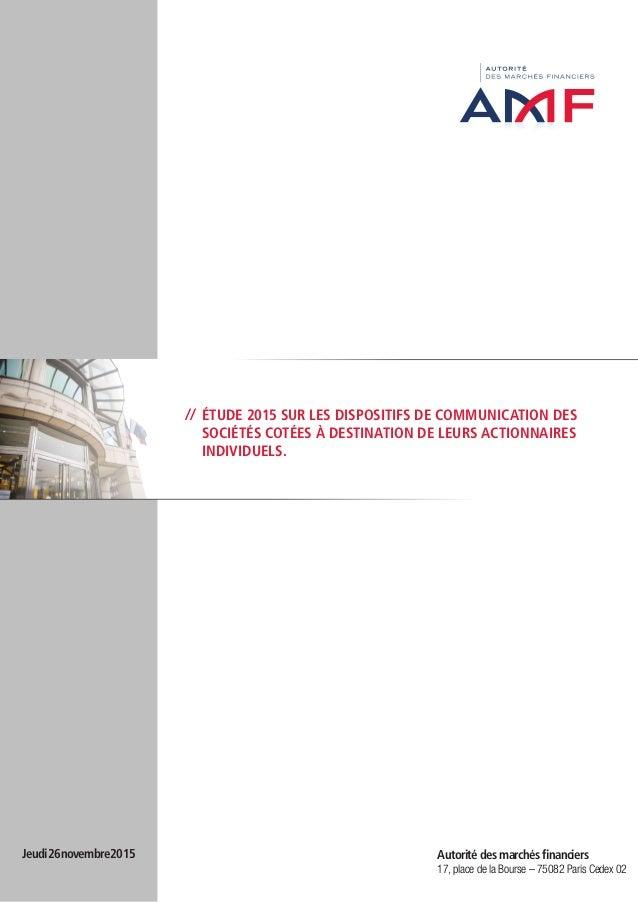 // étude 2015 sur les dispositifs de communication des sociétés cotées à destination de leurs actionnaires individuels. Au...