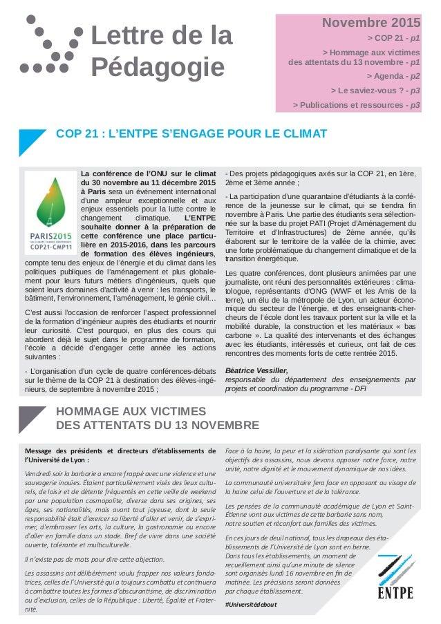 Lettre de la Pédagogie Novembre 2015 COP 21 : L'ENTPE S'ENGAGE POUR LE CLIMAT - Des projets pédagogiques axés sur la COP 2...