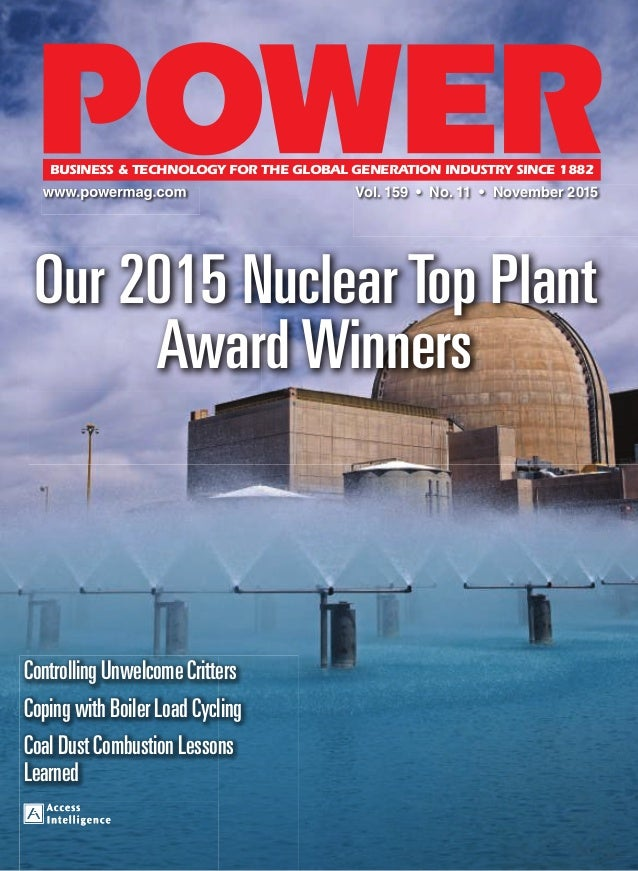 Vol. 159 • No. 11 • November 2015 Our 2015 Nuclear Top Plant Award Winners Controlling Unwelcome Critters Coping with Boil...