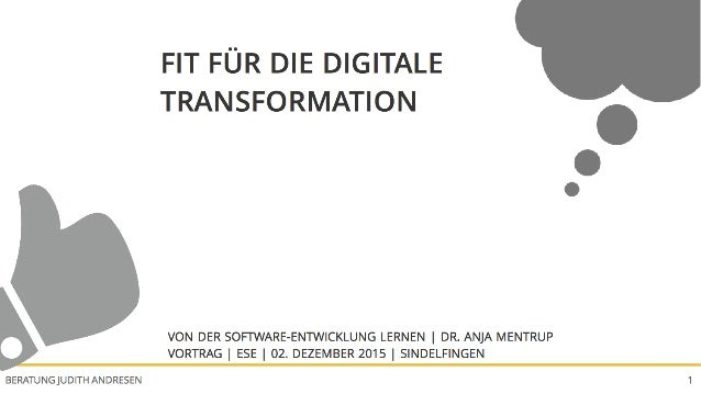 FIT FÜR DIE DIGITALE TRANSFORMATIONBERATUNG JUDITH ANDRESEN 1