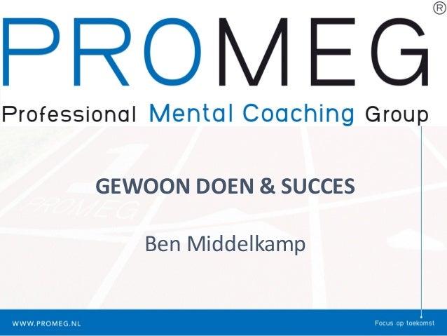 GEWOONDOEN&SUCCES BenMiddelkamp