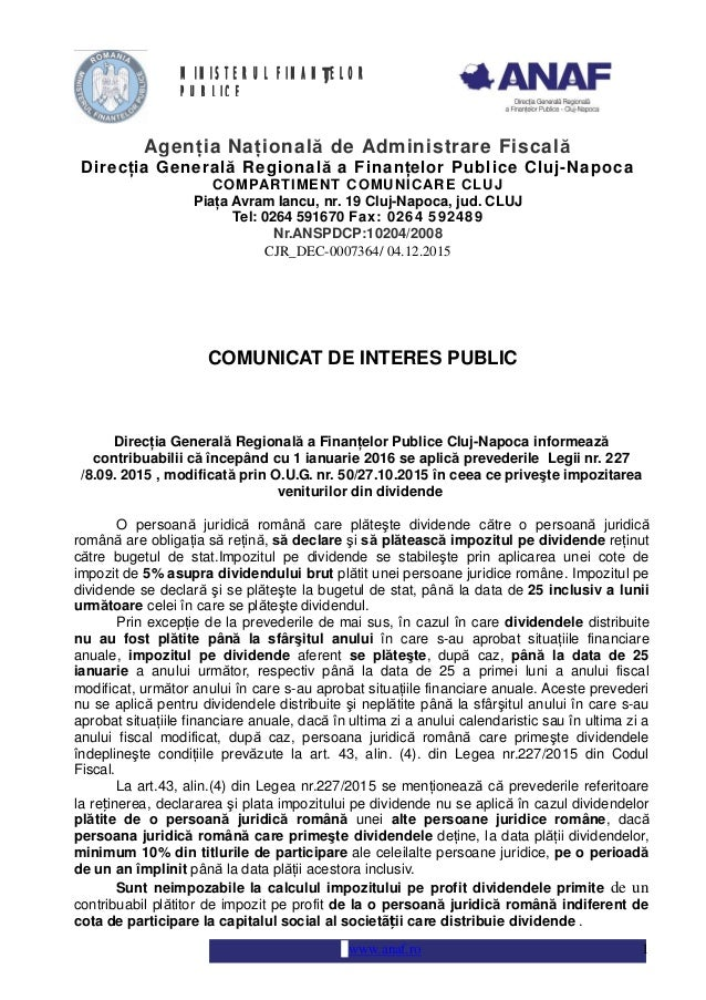 www.anaf.ro 1 Nr.ANSPDCP:10204/2008 COMUNICAT DE INTERES PUBLIC Direc ia General Regional a Finan elor Publice Cluj-Napoca...