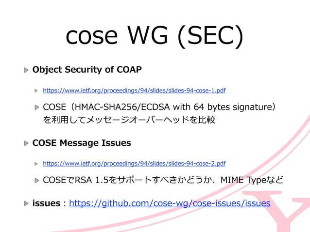 oauth WG (SEC) Status Update  PoP ArchitectureとPoP Key SemanticsがIESTに送られ最終レビューへ  OAuth 2.0 JWT Authorization ...