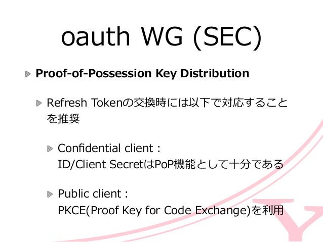oauth WG (SEC) Rechartering  API Management  リソースサーバーが保護されたリソースについての設定を認可サーバに登録  User-‐‑‒Managed Access(UMA)で利利⽤用され...