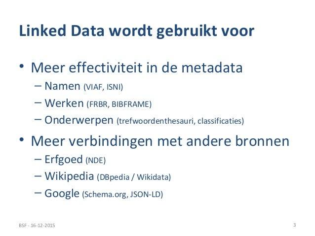 Linked Data en de Nationale Bibliotheekcatalogus Slide 3