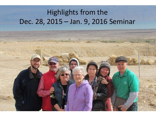 Highlights from the Dec. 28, 2015 – Jan. 9, 2016 Seminar