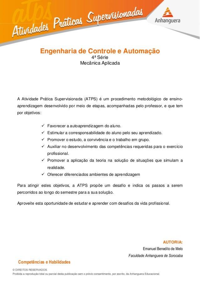 Engenharia de Controle e Automação 4ª Série Mecânica Aplicada A Atividade Prática Supervisionada (ATPS) é um procedimento ...
