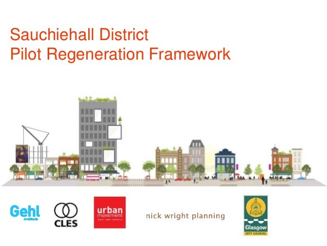Sauchiehall District Pilot Regeneration Framework