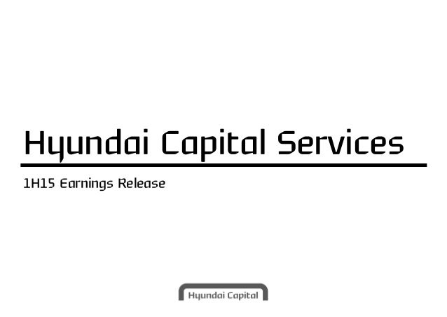 1H15 Earnings Release Hyundai Capital Services