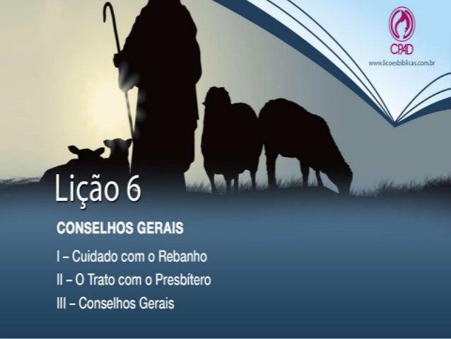 Demais subsídios: Acompanhe os comentários em vídeo desta e outras lições no blog: www.natalinodasneves.blogspot.com.br