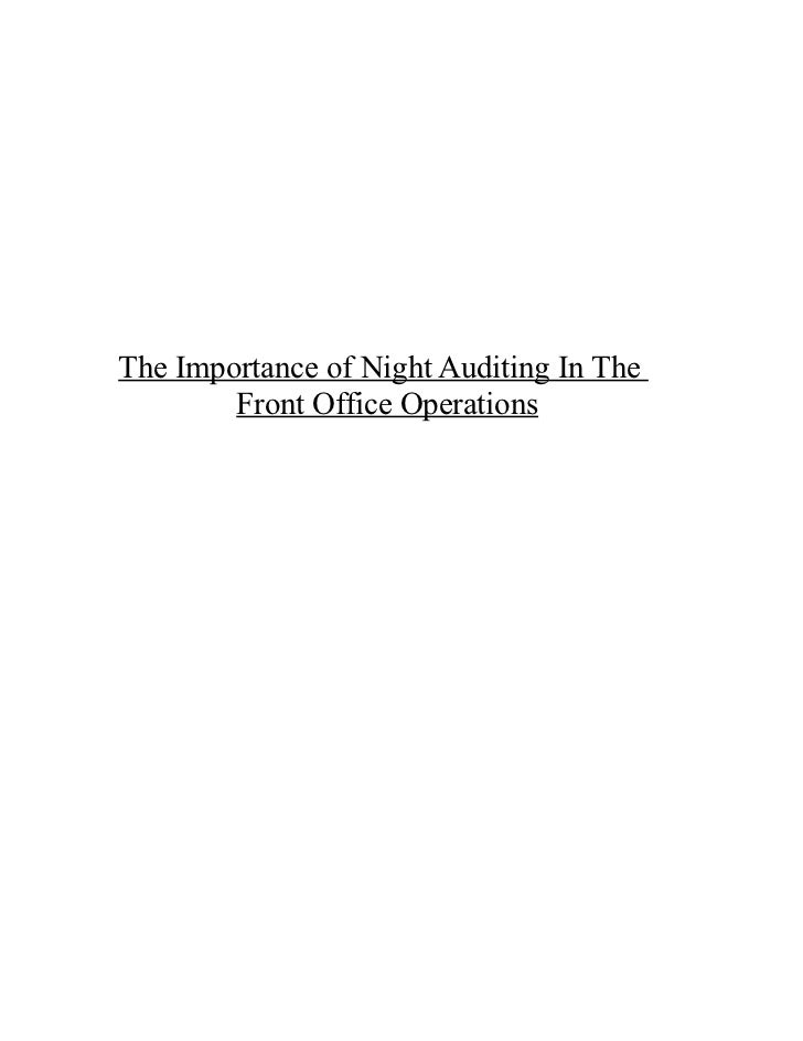 The Importance of Night Auditing In The        Front Office Operations