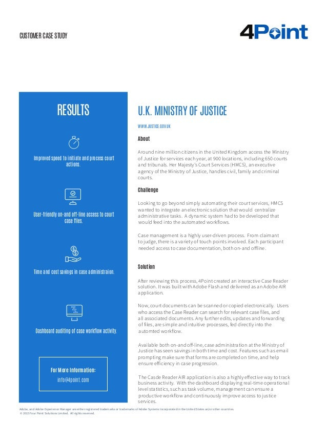 CUSTOMER CASE STUDY About Around nine million citizens in the United Kingdom access the Ministry of Justice for services e...