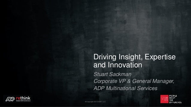 ADP ReThink Global HCM 2015: Driving Innovation, Expertise and Insight