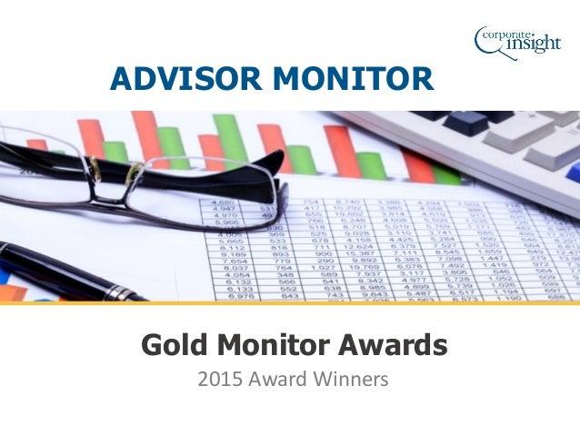 2015 Award Winners Gold Monitor Awards ADVISOR MONITOR