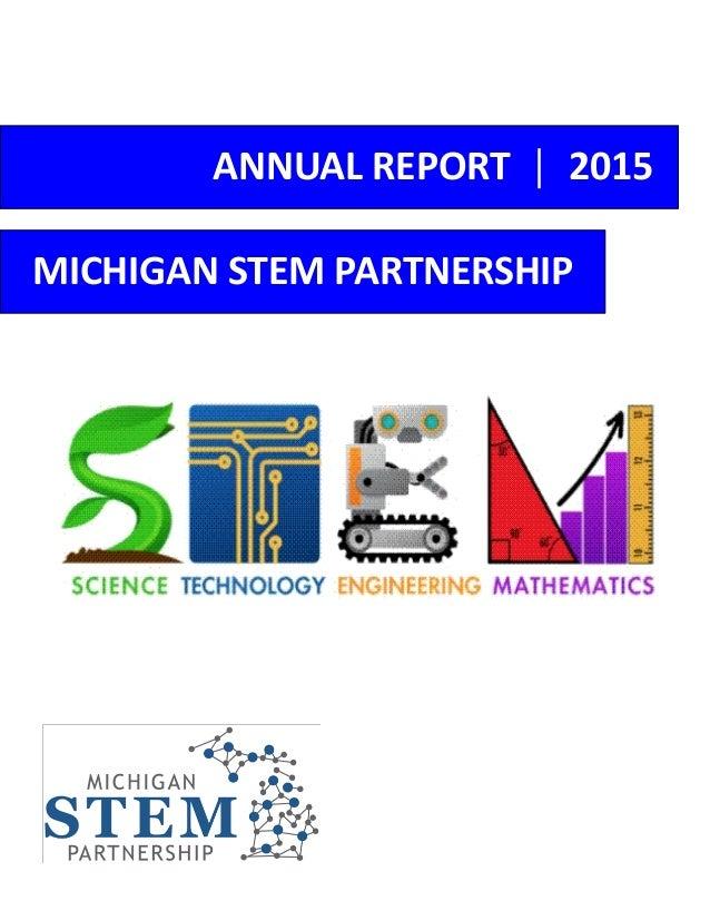 ANNUAL REPORT │ 2015 MICHIGAN STEM PARTNERSHIP