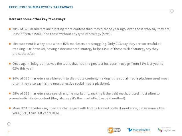 EXECUTIVE SUMMARY/KEY TAKEAWAYS  Here are some other key takeaways:   70% of B2B marketers are creating more content than...