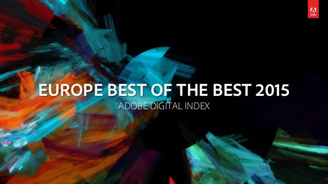 EUROPE BEST OF THE BEST 2015 ADOBE DIGITAL INDEX