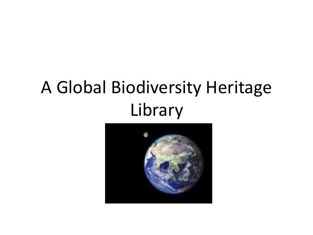 A Global Biodiversity Heritage Library