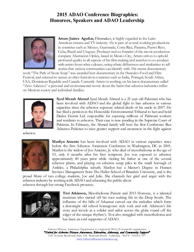 2015 ADAO Conference Biographies: Honorees, Speakers and ADAO Leadership Asbestos Disease Awareness Organization is a regi...