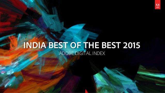 INDIA BEST OF THE BEST 2015 ADOBE DIGITAL INDEX
