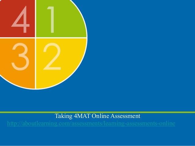 Taking 4MAT Online Assessment http://aboutlearning.com/assessments/learning-assessments-online