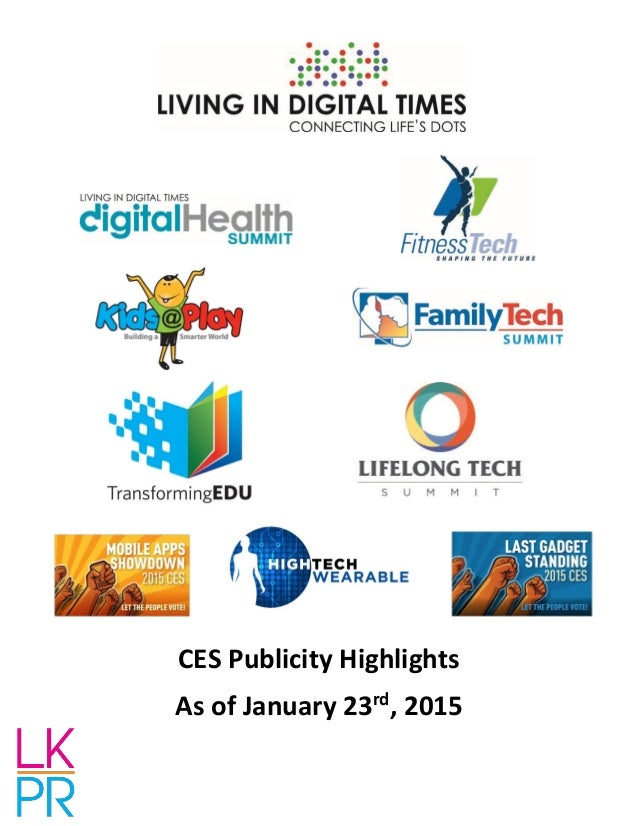 CES Publicity Highlights As of January 23rd , 2015