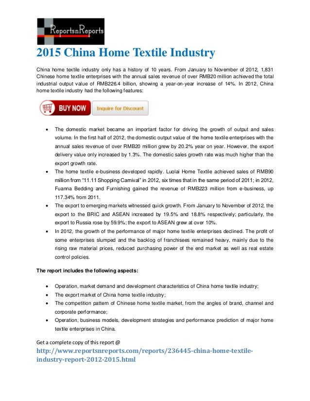 2015 China Home Textile IndustryChina home textile industry only has a history of 10 years. From January to November of 20...