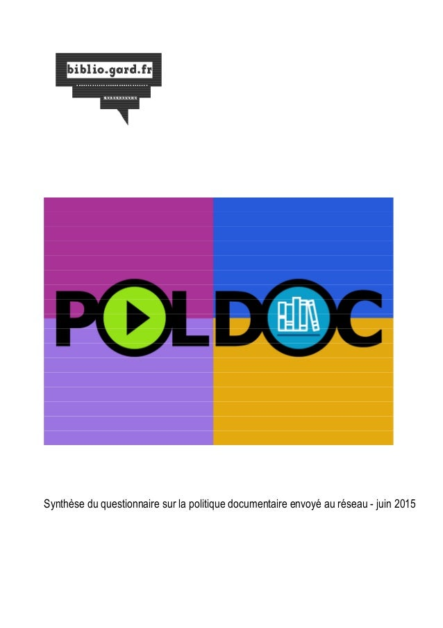 Synthèse du questionnaire sur la politique documentaire envoyé au réseau - juin 2015