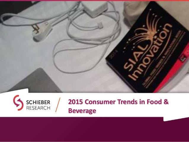 2015 Consumer Trends in Food & Beverage