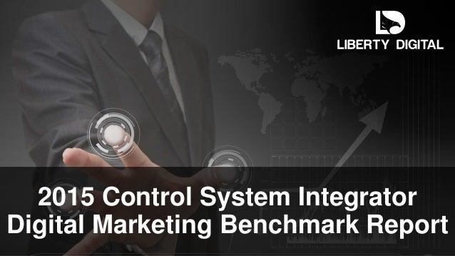 2015 Control System Integrator Digital Marketing Benchmark Report