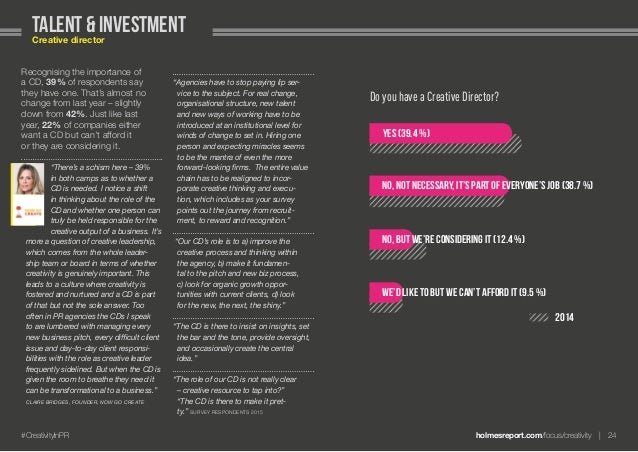 """holmesreport.com/focus/creativity 24#CreativityInPR """"Agencies have to stop paying lip ser- vice to the subject. For real..."""