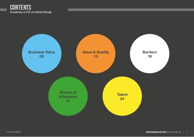 holmesreport.com/focus/creativity 4#CreativityInPR contentsCreativity in PR   A Global Study Business Value 05 Ideas & Q...