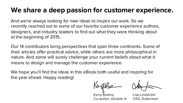 We share a deep passion for customer experience. And we're always looking for new ideas to inspire our work. So we recentl...