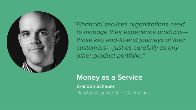 Money as a Service Financial services organizations need to manage their experience products— those key end-to-end journey...