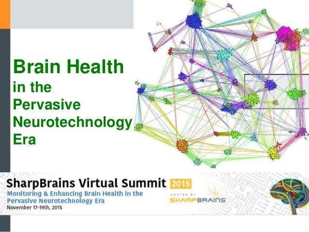Brain Health in the Pervasive Neurotechnology Era