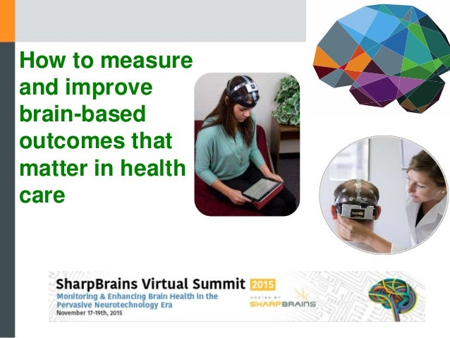 How to measure and improve brain-based outcomes that matter in health care
