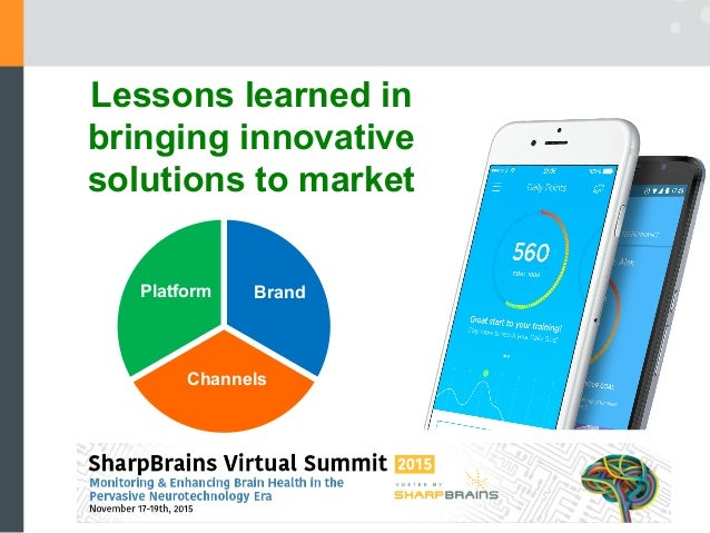 Lessons learned in bringing innovative solutions to market Brand Channels Platform