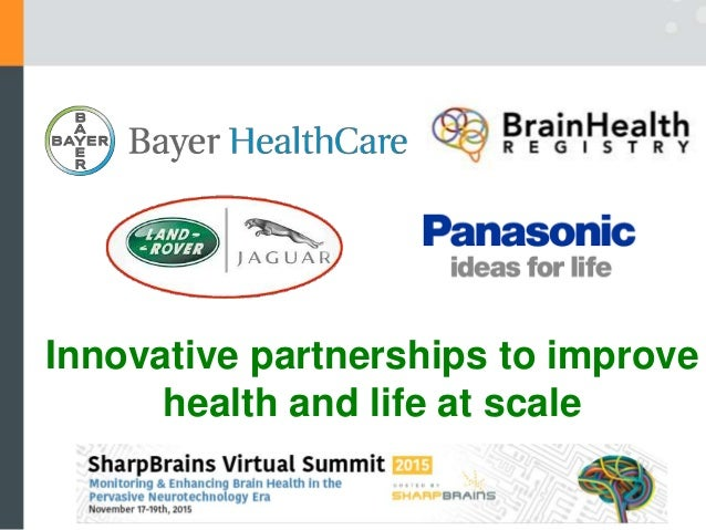 Innovative partnerships to improve health and life at scale