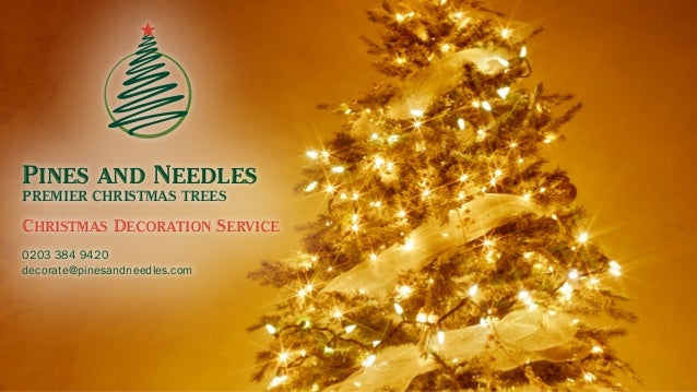 pines and needles premier christmas trees christmas decoration service 0203 384 9420 decoratepinesandneedles