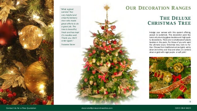 8 8 our decoration ranges the deluxe christmas tree