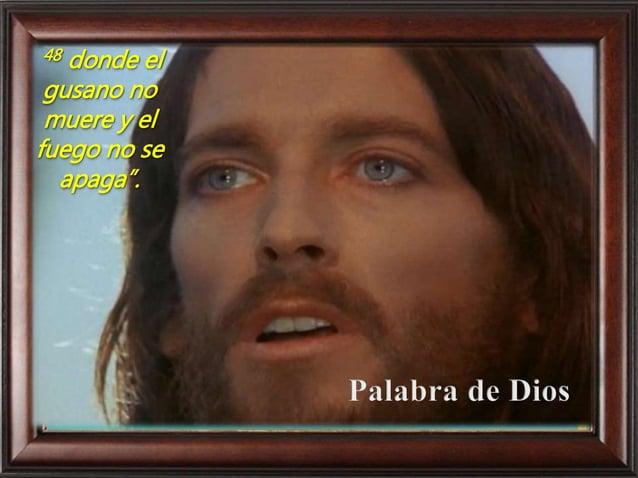 Cada uno puede leer en voz alta el versículo que más le llamó la atención San Marcos 9,38-43.45.47-48 En aquel tiempo, dij...