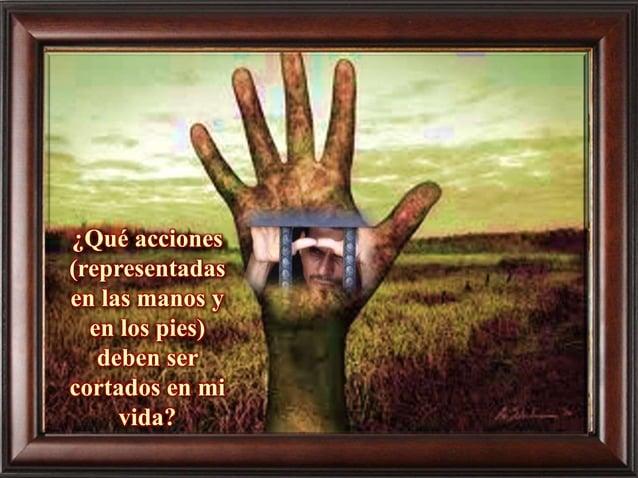 ¿Qué pensamientos, afectos, (representados en el ojo) deberé corregir para obedecer a la palabra de Dios?