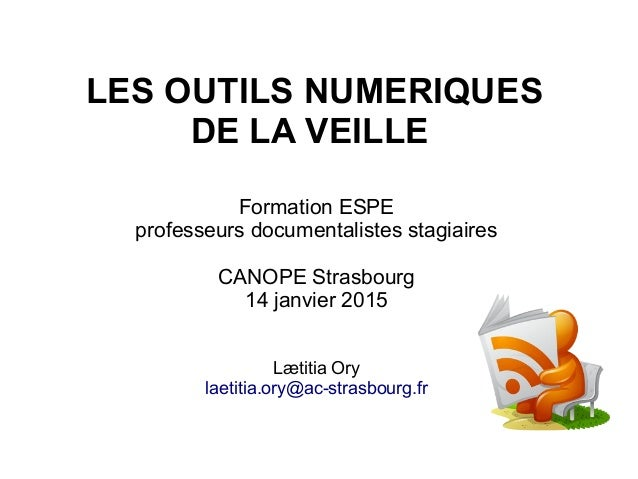 Formation ESPE professeurs documentalistes stagiaires CANOPE Strasbourg 14 janvier 2015 Lætitia Ory laetitia.ory@ac-strasb...