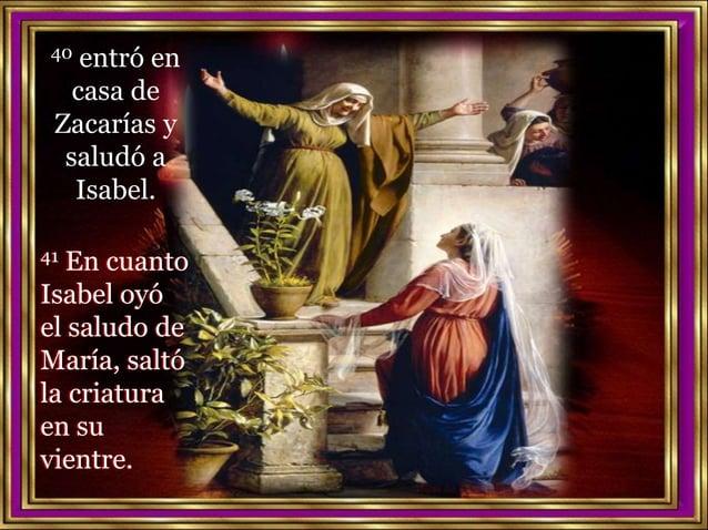 –«¡Bendita tú entre las mujeres y bendito el fruto de tu vientre! Se llenó Isabel del Espíritu Santo y 42 exclamó con voz ...