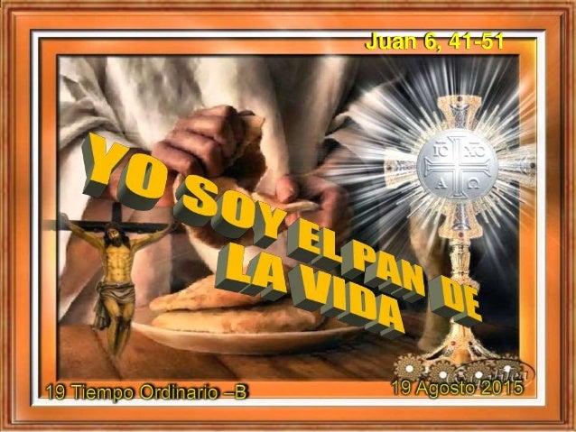 Juan 6, 41-51