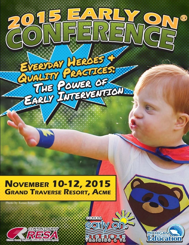 Everyday Heroes & Quality Practices | The Power of Early Intervention EEVERYDAYVERYDAY HHEROESEROES && QUALITYUALITY PPRAC...