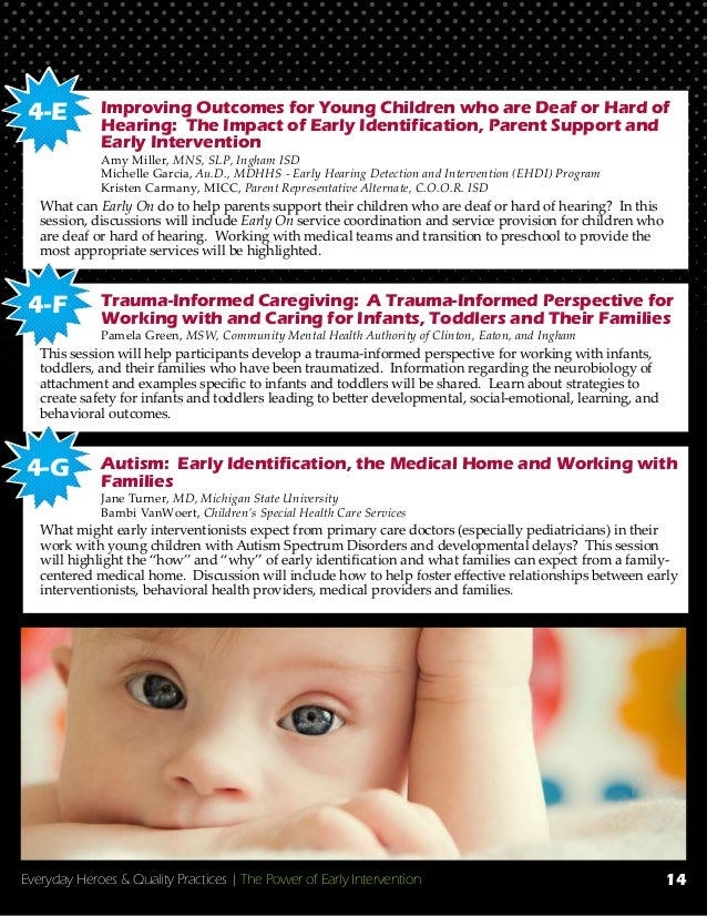 Everyday Heroes & Quality Practices   The Power of Early Intervention Improving Outcomes for Young Children who are Deaf o...