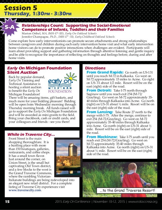 2015 Early On Conference   November 10-12, 2015   www.eotta.ccresa.org Early On Michigan Foundation Silent Auction Back by...